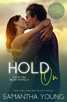 Hold On (Play On #2.5) - Samantha Young