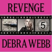 Revenge - Debra Webb, Carol Schneider