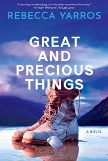 Great and Precious Things - Rebecca Yarros