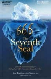 666 : The Seventh Seal - José Rodrigues dos Santos, ภุชงค์ เดขอาคม