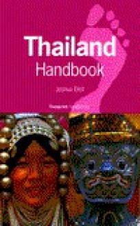Thailand Handbook - Joshua Eliot, Jane Bickersteth