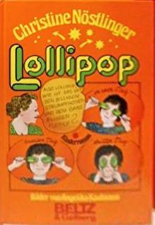 Lollipop (Gebundene Ausgabe) - Christine Nöstlinger