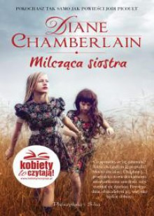 Milcząca siostra - Tomasz Wilusz, Diane Chamberlain