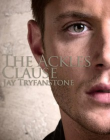 The Ackles Clause - Jay Tryfanstone