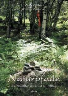Naturpfade - Vicky Gabriel, William Anderson