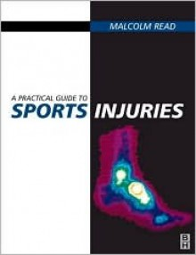 Practical Guide to Sports Injuries - Malcolm T.F. Read