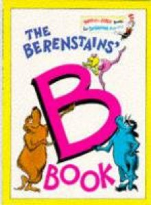 The Berenstains' B Book (Bright & Early Books) - Stan Berenstain;Jan Berenstain