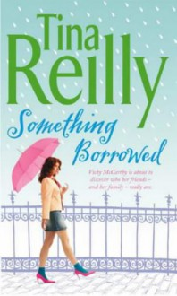 Something Borrowed - Martina Reilly