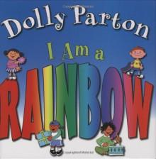 I Am a Rainbow - Dolly Parton