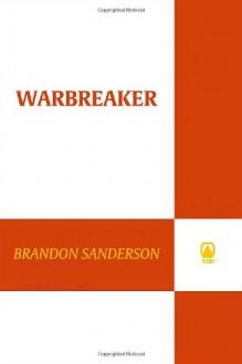 Warbreaker (Sci Fi Essential Books) - Brandon Sanderson