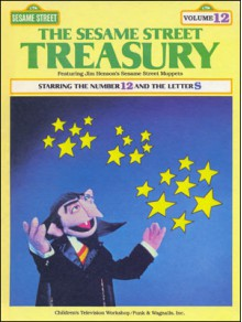 The Sesame Street Treasury Starring the Number 12 and the Letter S (12) - Linda Bove