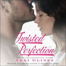 Twisted Perfection: A Novel (Audio) - Abbi Glines