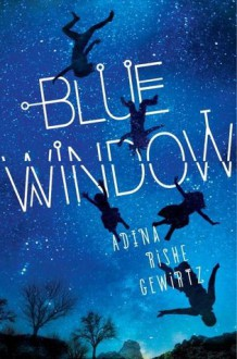 Blue Window - Adina Gewirtz