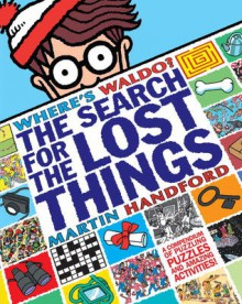 Where's Waldo? The Search for the Lost Things - Martin Handford