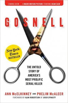 Gosnell: The Untold Story of America's Most Prolific Serial Killer - Ann McElhinney,Phelim McAleer
