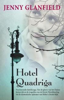 The Hotel Quadriga. - Jenny Glanfield