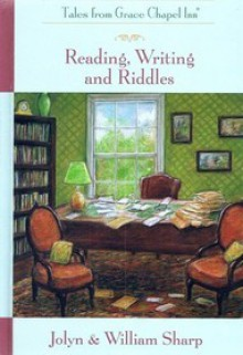 Reading, Writing and Riddles - Jolyn Sharp, William Sharp