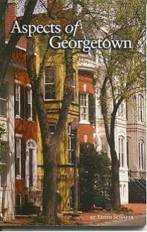Aspects of Georgetown - Edith Schafer