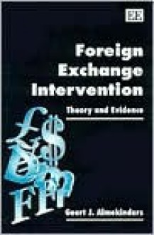 Foreign Exchange Intervention: Theory and Evidence - Geert Almekinders
