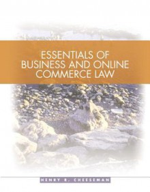 Essentials of Business and Online Commerce Law - Henry R. Cheeseman