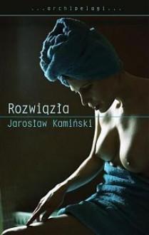 Rozwiązła - Jarosław Kamiński