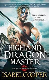 Highland Dragon Master - Isabel Cooper