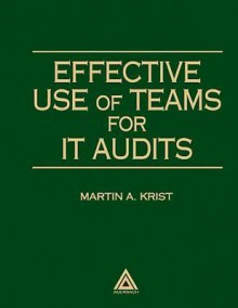 Effective Use of Teams for It Audits - Martin Krist