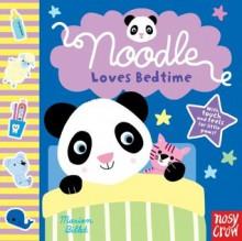 Noodle Loves Bedtime - Nosy Crow, Marion Billet