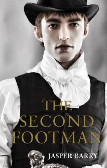 The Second Footman - Jasper Barry