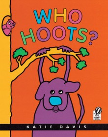 Who Hoots? - Katie Davis