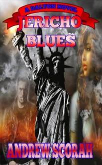 Jericho Blues (Dalton's Blues) - Andrew Scorah