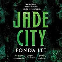 Jade City (The Green Bone Saga #1) - Fonda Lee, Andrew Kishino