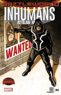 Inhumans: Attilan Rising (2015) #4 - Charles Soule,John Timms,Dave Johnson
