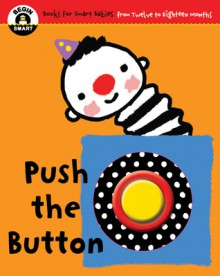 Begin Smart� Push the Button - Begin Smart? Books