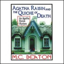 Agatha Raisin and the Quiche of Death - Donada Peters, M.C. Beaton