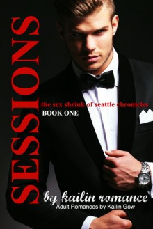 Sessions Book 1 - Kailin Gow