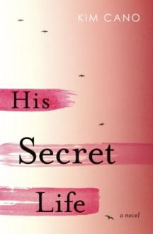 His Secret Life - Kim Cano