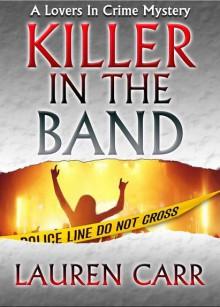 Killer In The Band - Lauren Carr