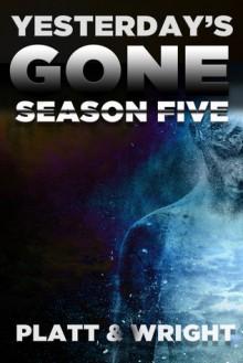 Yesterday's Gone: Season Five - Jason Whited,Sean Platt,David Wright
