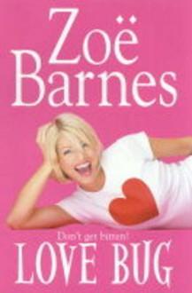 Love Bug - Zoë Barnes