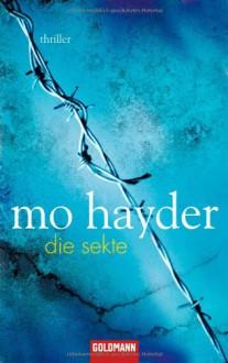 Die Sekte - Mo Hayder,Rainer Schmidt