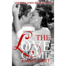 The Love Game (The Game, #1) - Emma Hart