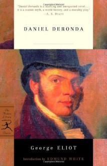 Daniel Deronda - The Original Classic Edition - George Eliot