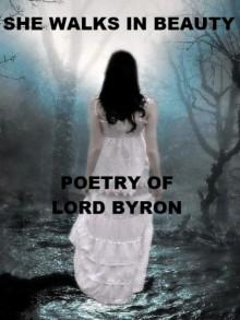 She Walks in Beauty - George Gordon Byron