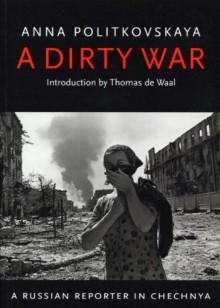 A Dirty War - Anna Politkovskaya