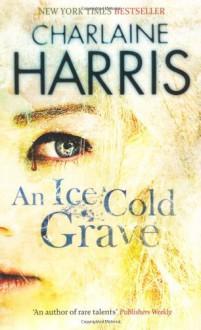 An Ice Cold Grave - Charlaine Harris
