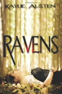 Ravens - Kaylie Austen