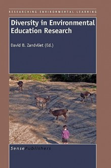 Diversity in Environmental Education Research - David B. Zandvliet