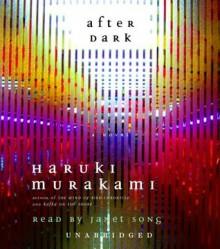 After Dark - Haruki Murakami, Janet Song, Jay Rubin