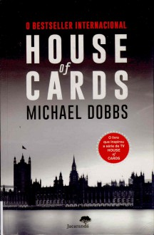 House of Cards - Michael Dobbs,Maria Fraústo